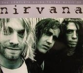 The Complete Guide to the Music of Nirvana - Book